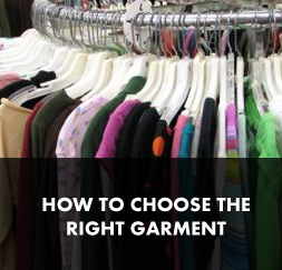 Choosing the Right Garment